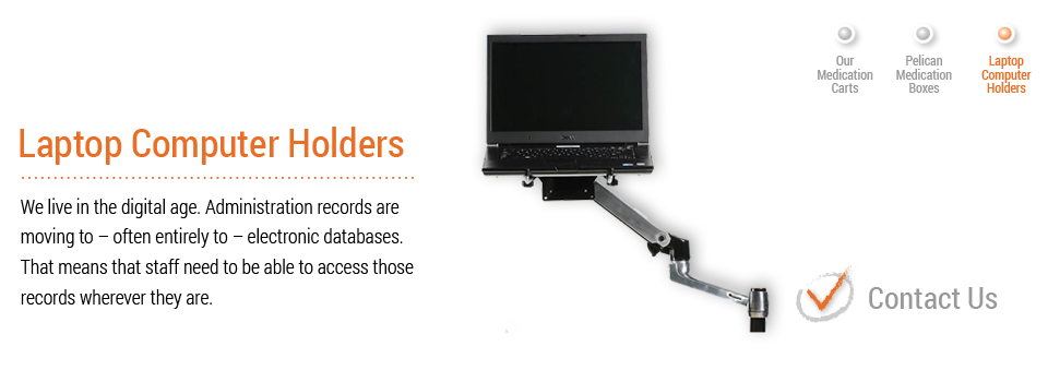 Laptop Holders | Pelican Medication Systems